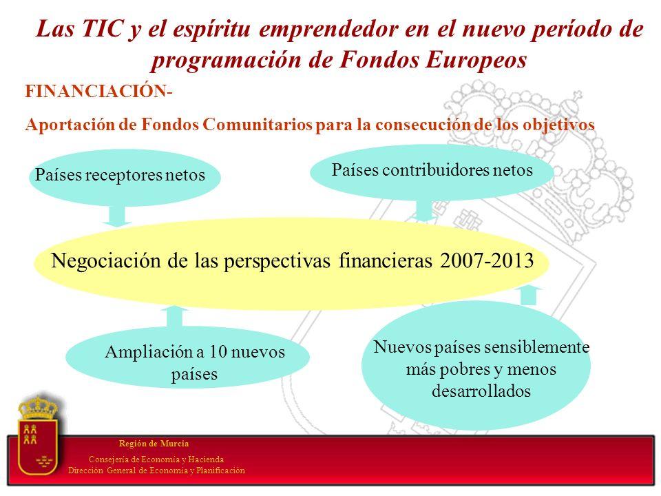 Región de Murcia Consejería de Economía y Hacienda Dirección General de Economía y Planificación Las TIC y el espíritu emprendedor en el nuevo período