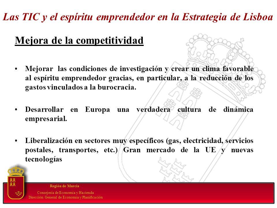 Las TIC y el espíritu emprendedor en la Estrategia de Lisboa Mejora de la competitividad Mejorar las condiciones de investigación y crear un clima fav