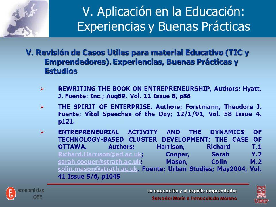 La educación y el espíritu emprendedor Salvador Marín e Inmaculada Moreno V. Aplicación en la Educación: Experiencias y Buenas Prácticas V. Revisión d