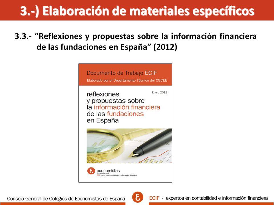 3.-) Elaboración de materiales específicos 3.3.- Reflexiones y propuestas sobre la información financiera de las fundaciones en España (2012)