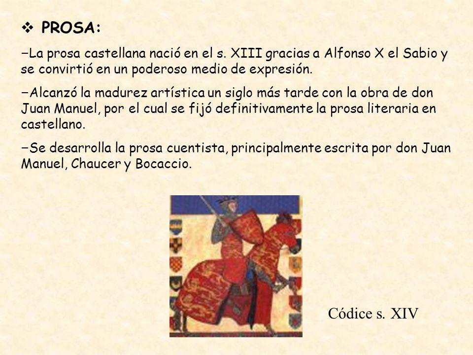 PROSA: – La prosa castellana nació en el s.