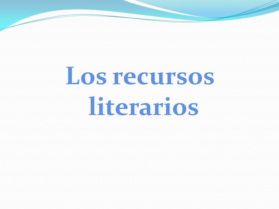 Los recursos literarios