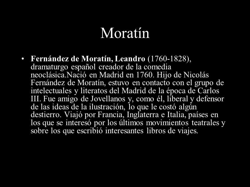 Teatro Ilustrado (II) Autores importantes: »M»Moratin »R»Ramón de La Cruz
