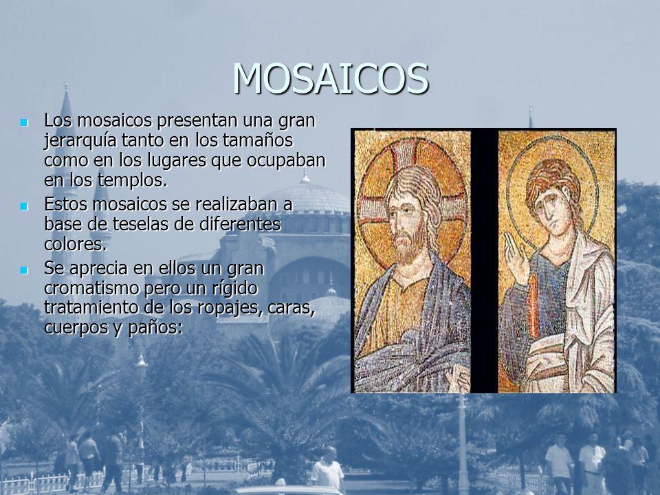 MOSAICOS Los mosaicos presentan una gran jerarquía tanto en los tamaños como en los lugares que ocupaban en los templos. Los mosaicos presentan una gr