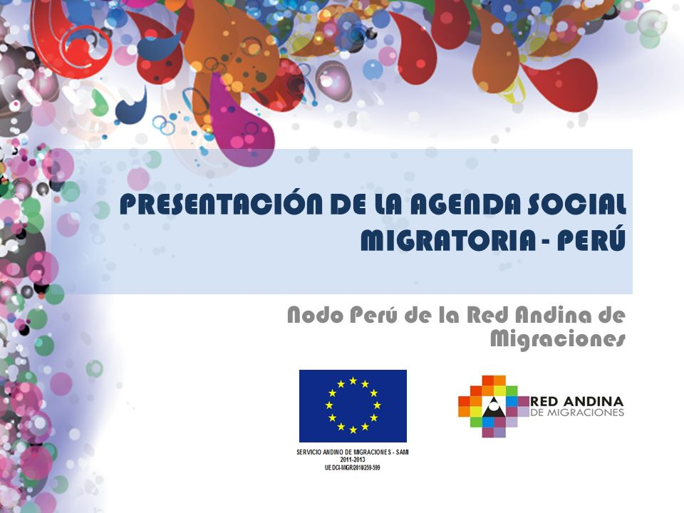 PRESENTACIÓN DE LA AGENDA SOCIAL MIGRATORIA - PERÚ Nodo Perú de la Red Andina de Migraciones