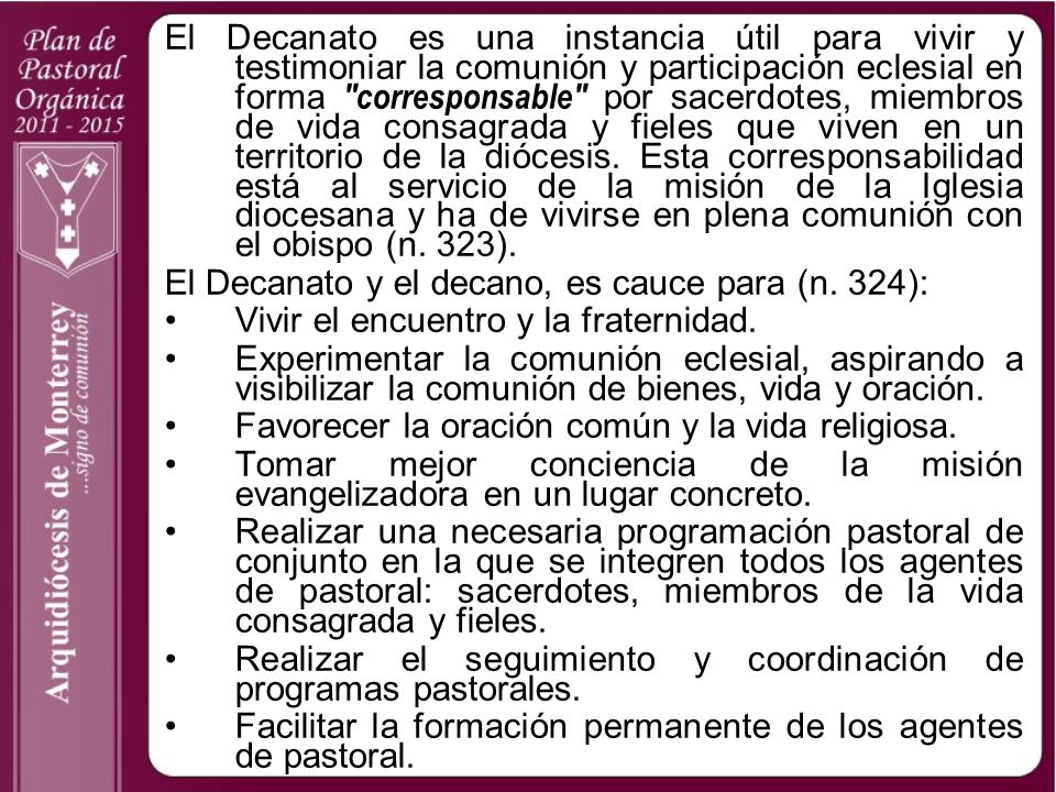 El Decanato es una instancia útil para vivir y testimoniar la comunión y participación eclesial en forma
