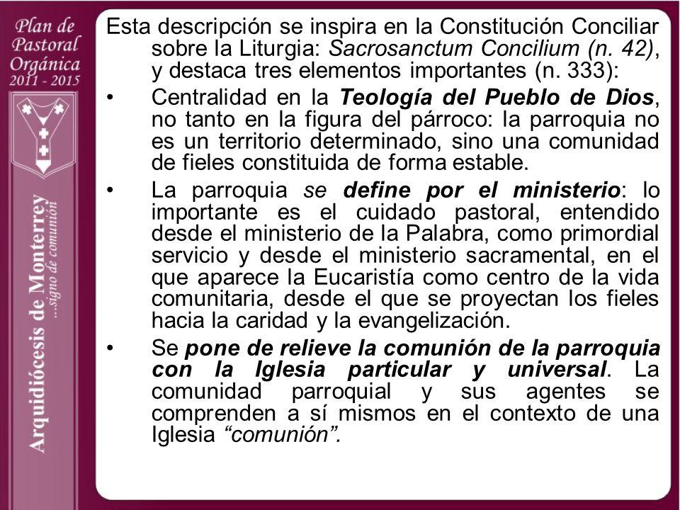 Esta descripción se inspira en la Constitución Conciliar sobre la Liturgia: Sacrosanctum Concilium (n. 42), y destaca tres elementos importantes (n. 3