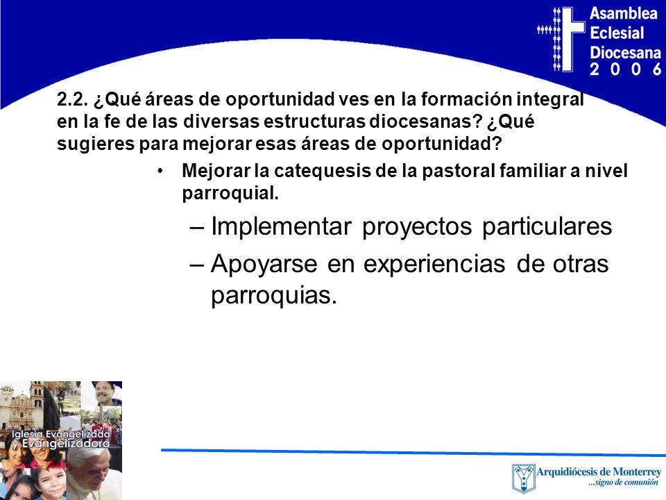 2.3 ¿Cuáles serían los contenidos fundamentales de un programa de formación integral en la fe.