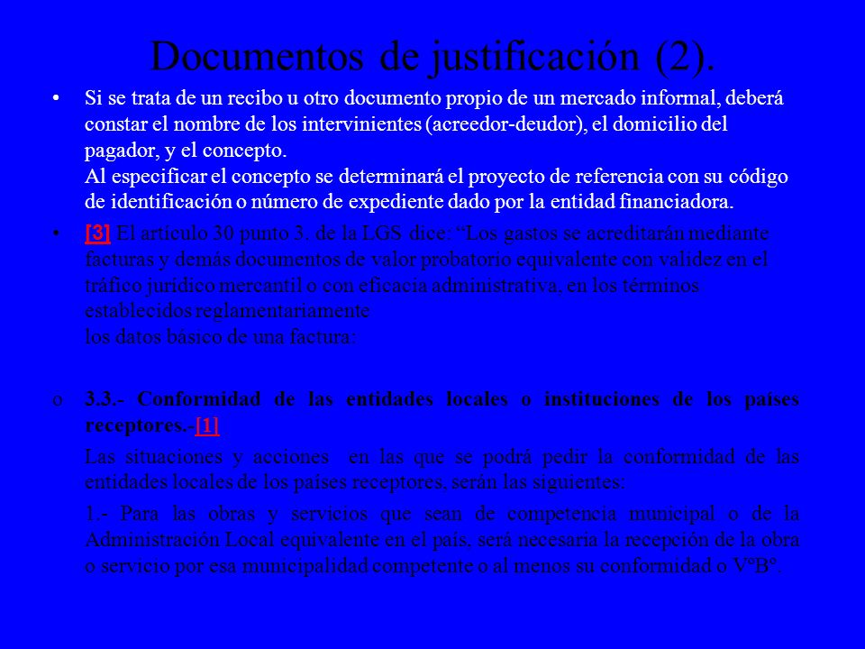Documentos de justificación (2). Si se trata de un recibo u otro documento propio de un mercado informal, deberá constar el nombre de los intervinient