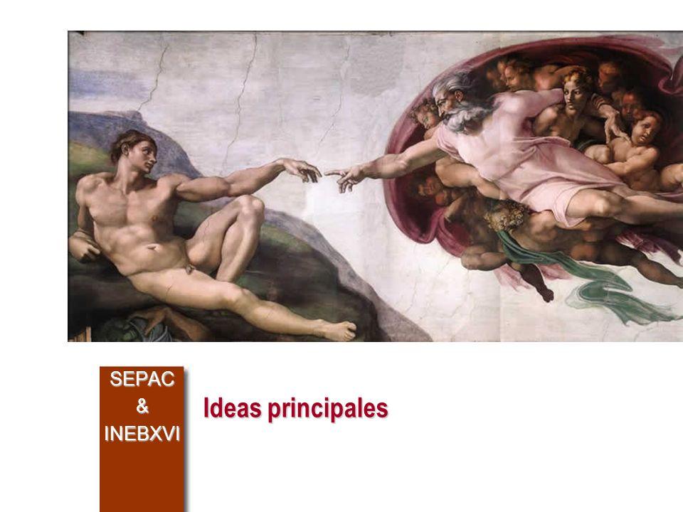 Ideas principales SEPAC&INEBXVI