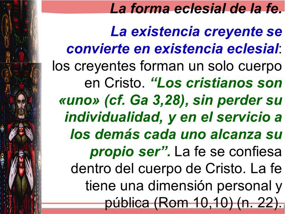 La forma eclesial de la fe.