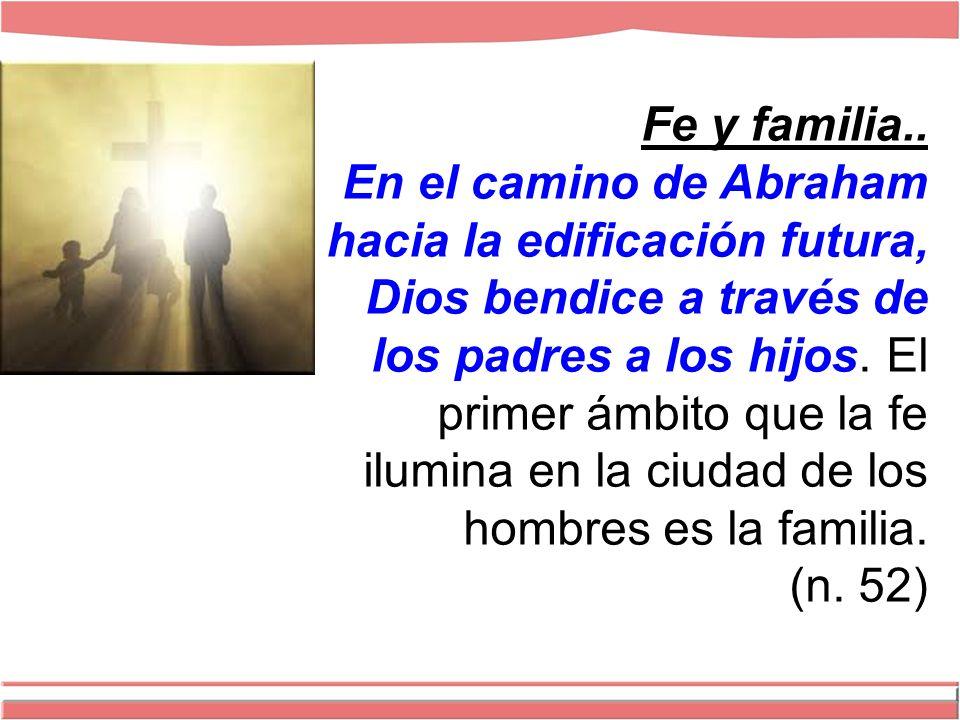 Fe y familia..