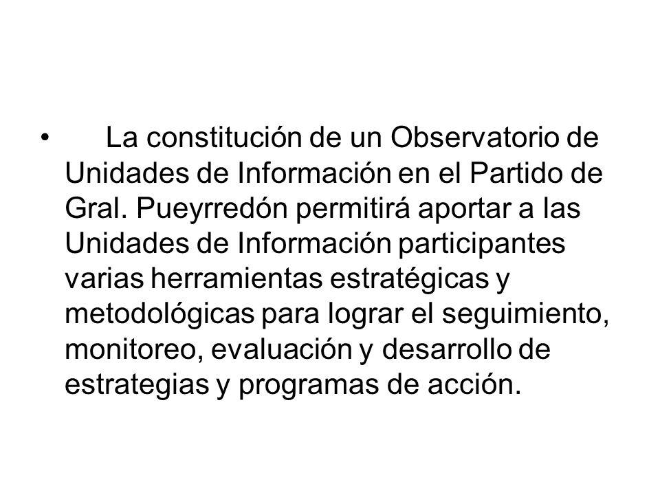 La constitución de un Observatorio de Unidades de Información en el Partido de Gral.