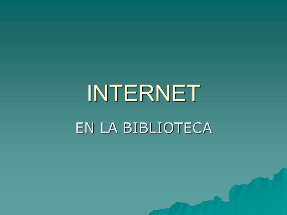INTERNET EN LA BIBLIOTECA