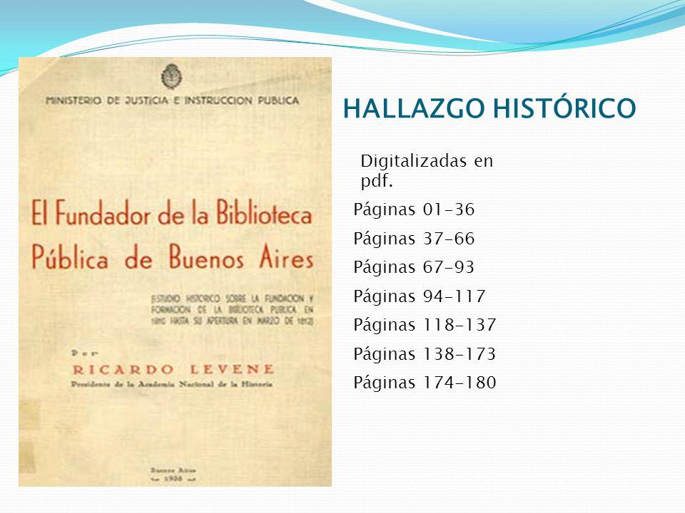 HALLAZGO HISTÓRICO Digitalizadas en pdf. Páginas 01-36 Páginas 37-66 Páginas 67-93 Páginas 94-117 Páginas 118-137 Páginas 138-173 Páginas 174-180