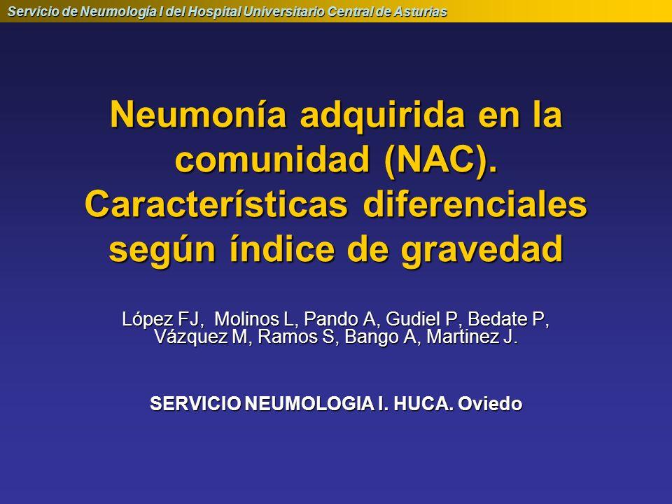 Servicio de Neumología I del Hospital Universitario Central de Asturias Neumonía adquirida en la comunidad (NAC). Características diferenciales según