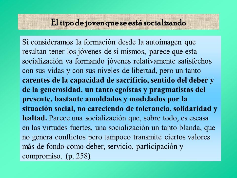 EL TIPO DE JOVEN QUE SE ESTÁ SOCIALIZANDO