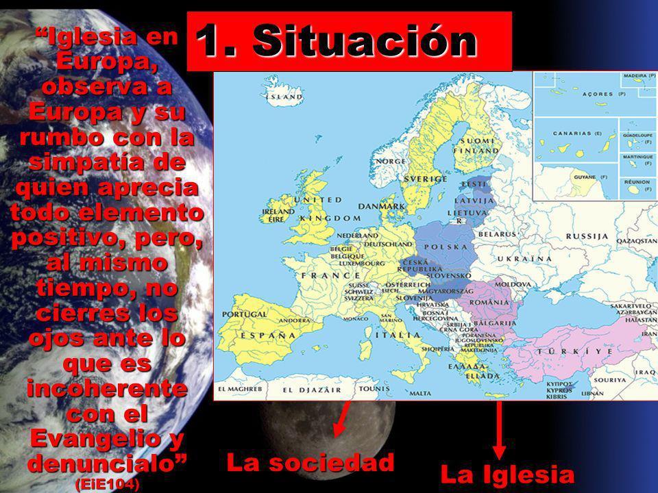 1.Europa debe querer decir apertura. 2.