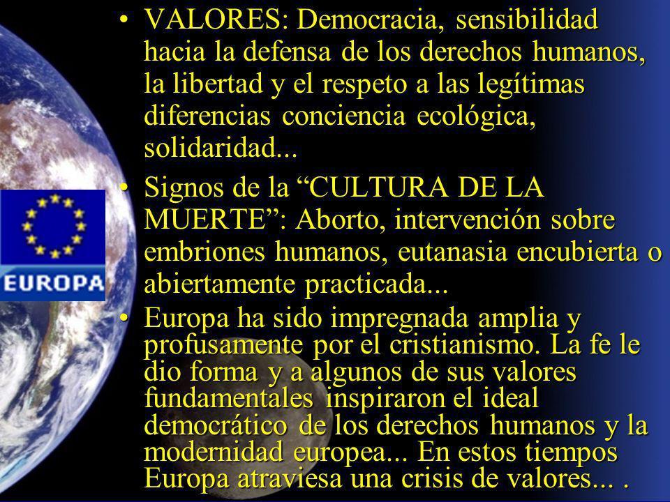 VALORES: Democracia, sensibilidad hacia la defensa de los derechos humanos, la libertad y el respeto a las legítimas diferencias conciencia ecológica, solidaridad...VALORES: Democracia, sensibilidad hacia la defensa de los derechos humanos, la libertad y el respeto a las legítimas diferencias conciencia ecológica, solidaridad...