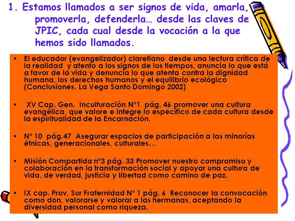 12.Intensificar nuestra presencia en foros sociales, campañas, etc XV CG JIPC nº 9 pág.