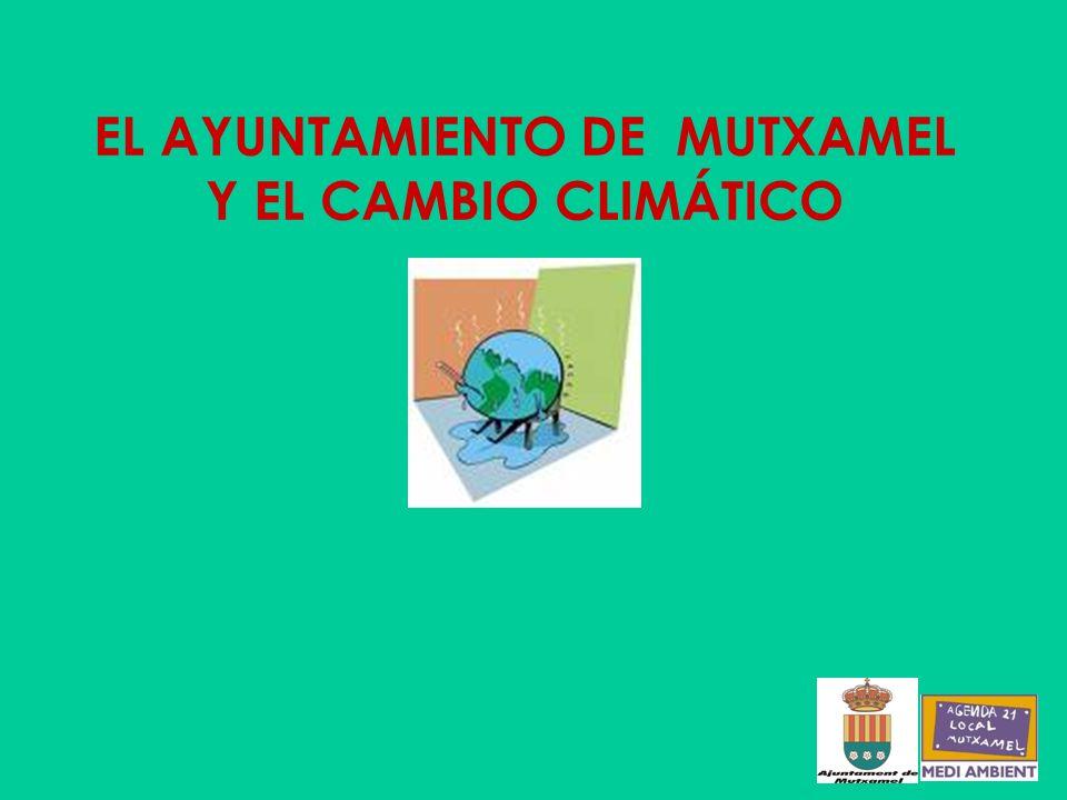 EL AYUNTAMIENTO DE MUTXAMEL Y EL CAMBIO CLIMÁTICO