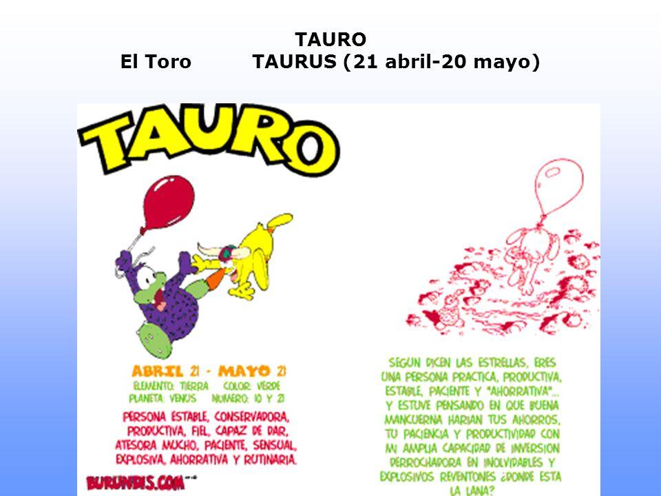 TAURO El ToroTAURUS (21 abril-20 mayo)