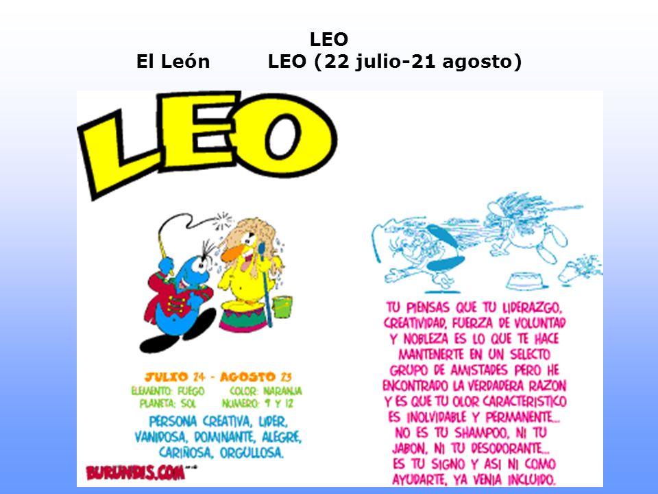 LEO El LeónLEO (22 julio-21 agosto)