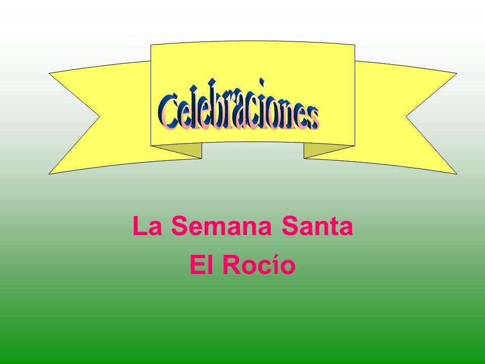 La Semana Santa El Roc í o