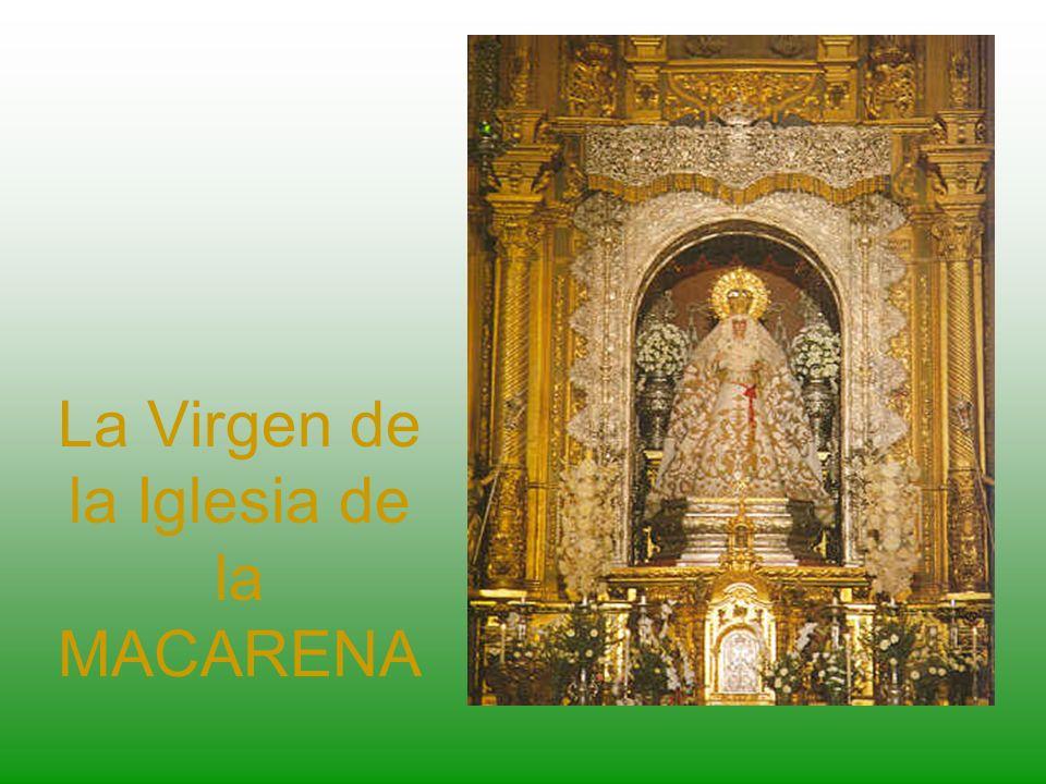 La Virgen de la Iglesia de la MACARENA