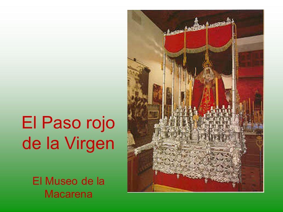El Paso rojo de la Virgen El Museo de la Macarena