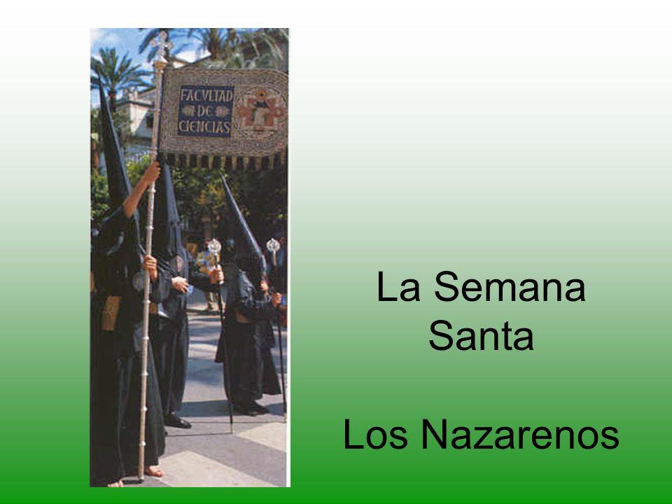 La Semana Santa Los Nazarenos