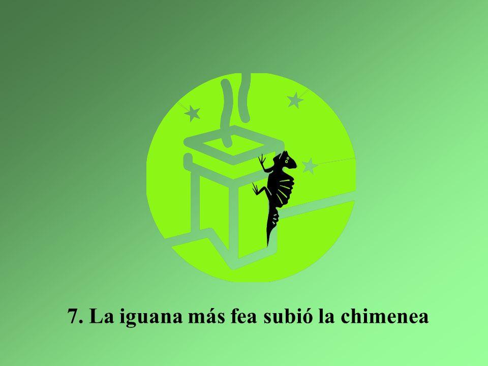 Y ahora en las montañas, hay sólo una iguana