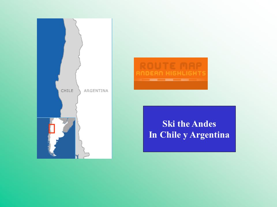Ski the Andes In Chile y Argentina