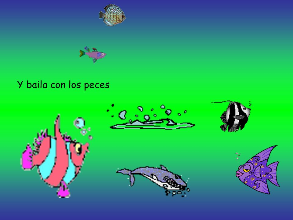 Y baila con los peces