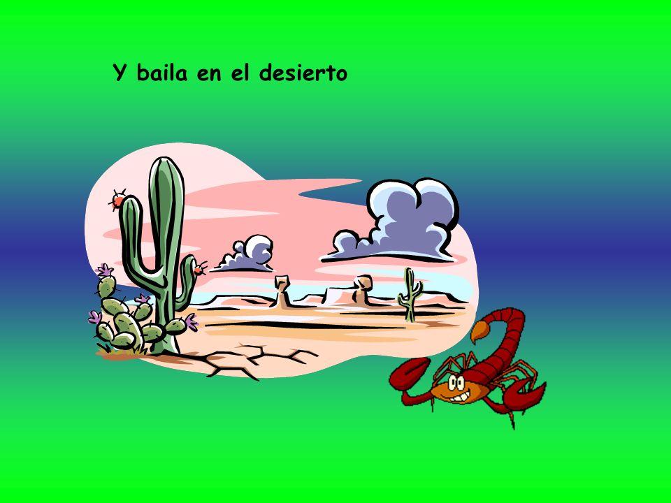 Y baila en el desierto