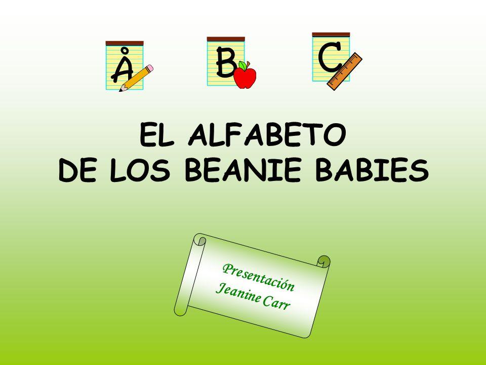 EL ALFABETO DE LOS BEANIE BABIES Presentación Jeanine Carr