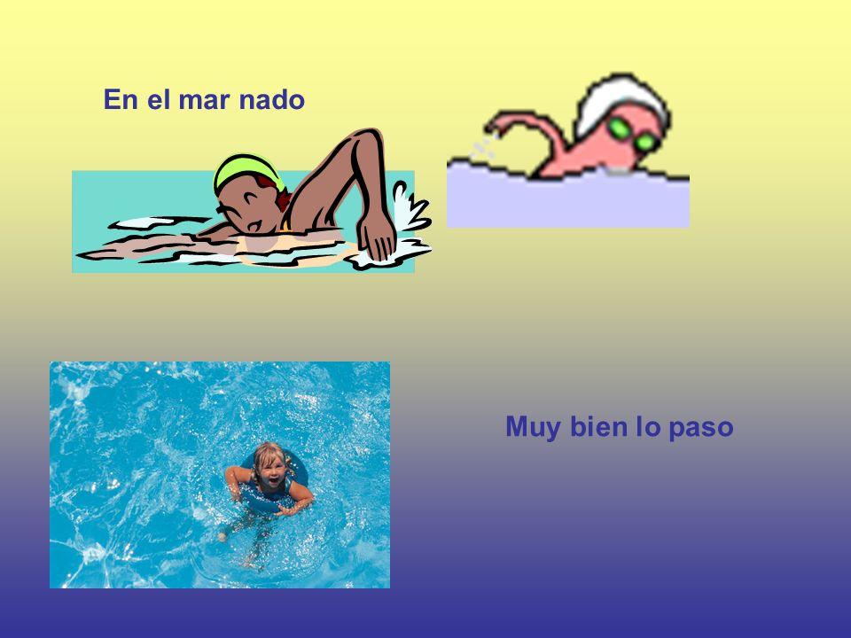 En el mar nado Muy bien lo paso