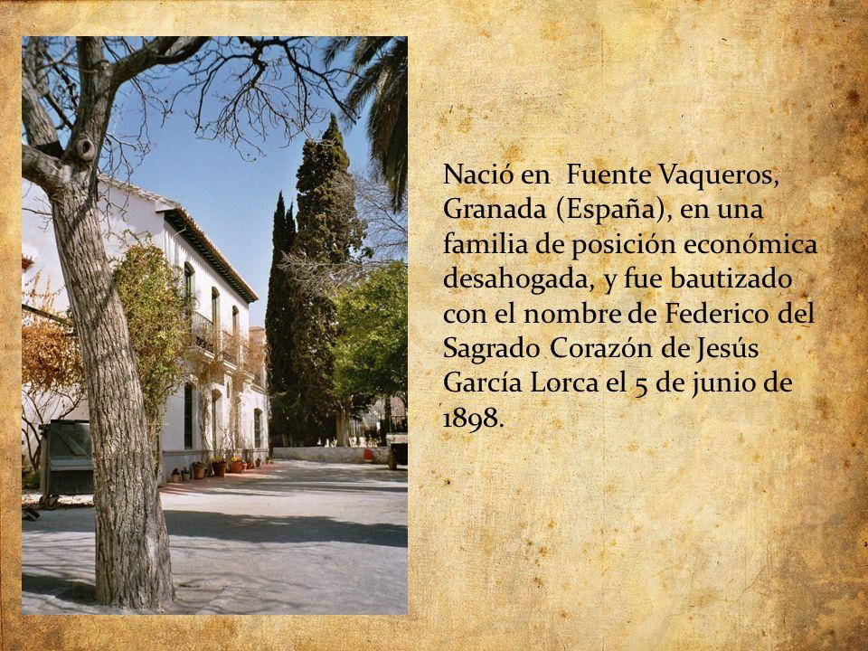 Nació en Fuente Vaqueros, Granada (España), en una familia de posición económica desahogada, y fue bautizado con el nombre de Federico del Sagrado Corazón de Jesús García Lorca el 5 de junio de 1898.