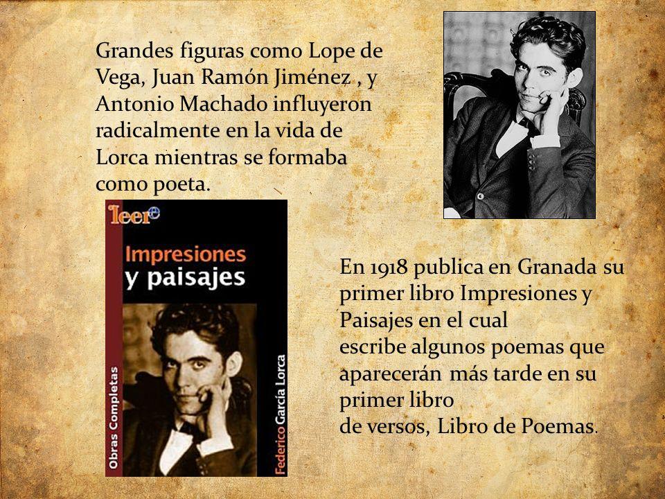 Grandes figuras como Lope de Vega, Juan Ramón Jiménez, y Antonio Machado influyeron radicalmente en la vida de Lorca mientras se formaba como poeta.