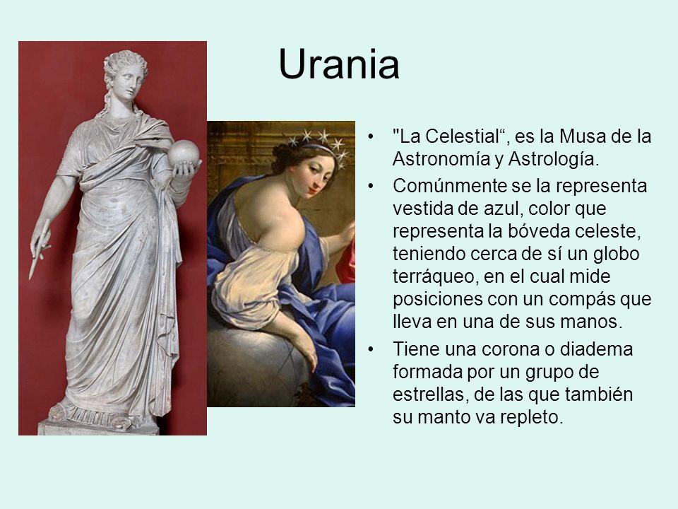 Urania La Celestial, es la Musa de la Astronomía y Astrología.