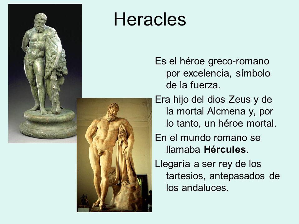 El héroe Heracles Su madre, Alcmena, estaba casada con Anfitrión, rey de Trecén, pero el todopoderoso Zeus se enamoró de ella y adoptó la figura de su marido para seducirla.
