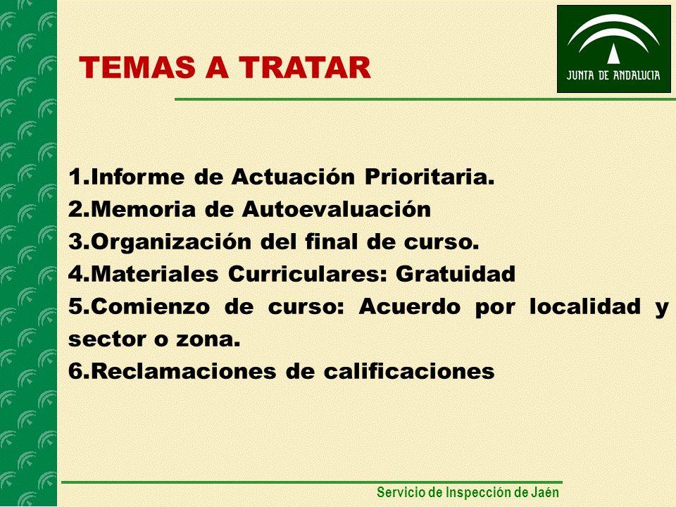 TEMAS A TRATAR 1.Informe de Actuación Prioritaria.