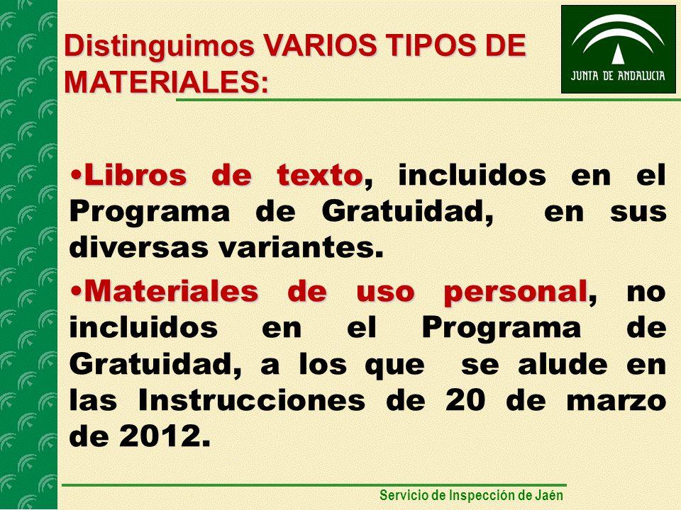 Distinguimos VARIOS TIPOS DE MATERIALES: Libros de textoLibros de texto, incluidos en el Programa de Gratuidad, en sus diversas variantes.