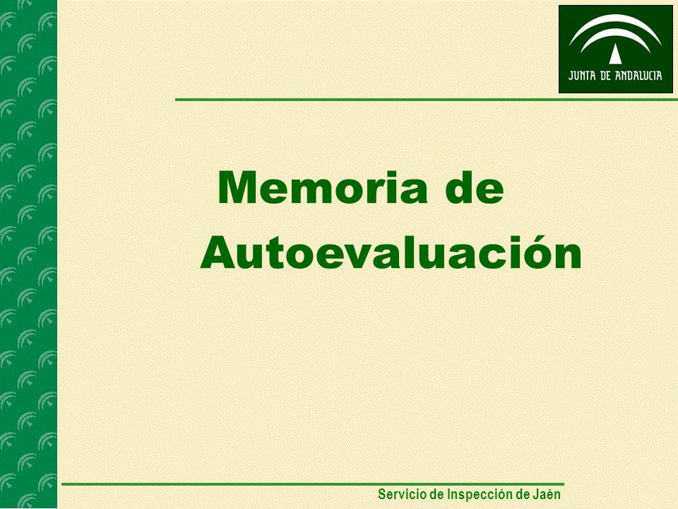 Memoria de Autoevaluación Servicio de Inspección de Jaén