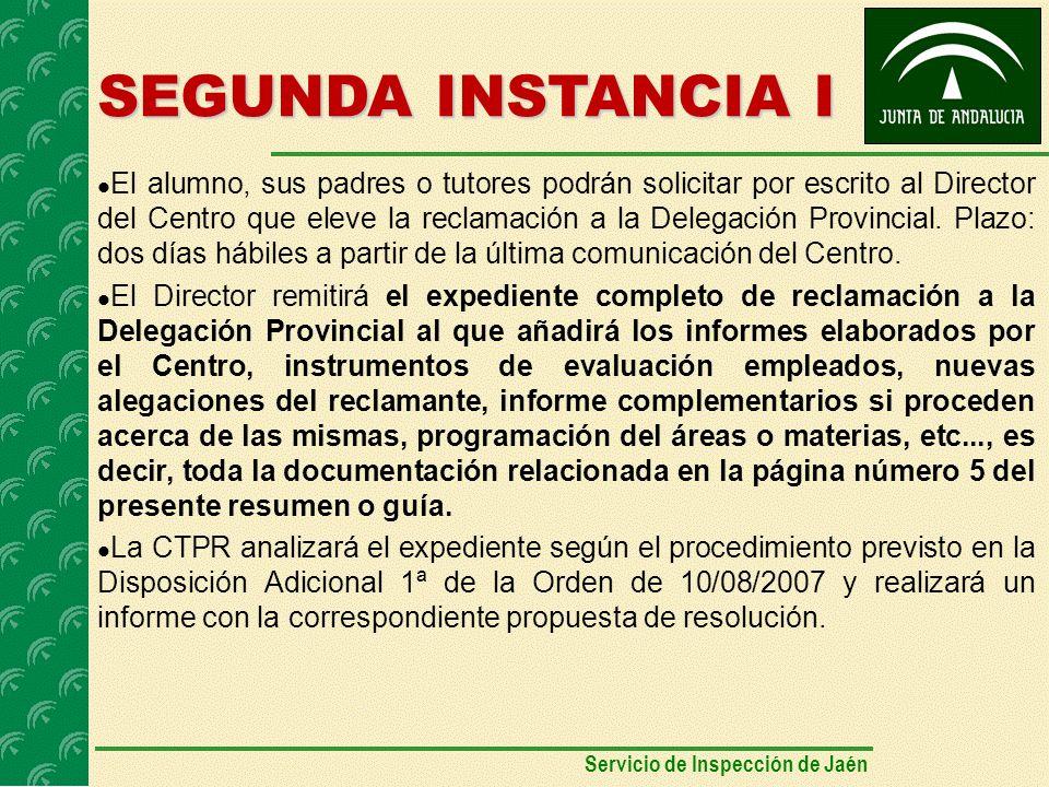 SEGUNDA INSTANCIA I El alumno, sus padres o tutores podrán solicitar por escrito al Director del Centro que eleve la reclamación a la Delegación Provincial.