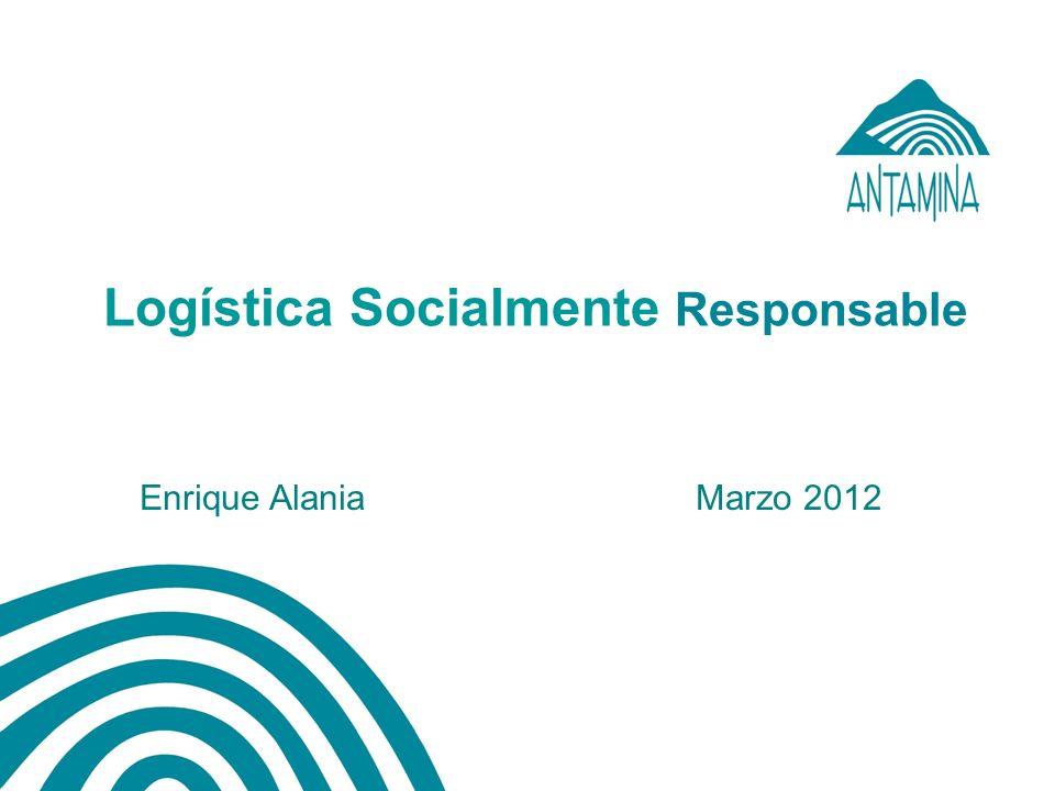 Logística Socialmente Responsable Enrique Alania Marzo 2012