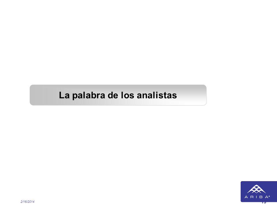 2/16/2014 13 La palabra de los analistas