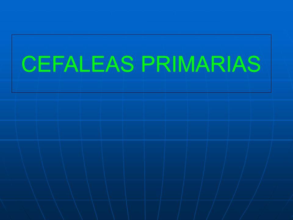 1.-Migraña 2.-Cefalea tipo-tensión (TTH) 3.-Cefalea en racimos (cluster) y otras cefaleas trigémino autonómicas 4.-Otras cefaleas primarias