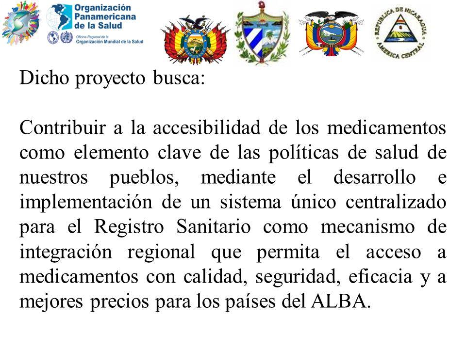 Dicho proyecto busca: Contribuir a la accesibilidad de los medicamentos como elemento clave de las políticas de salud de nuestros pueblos, mediante el