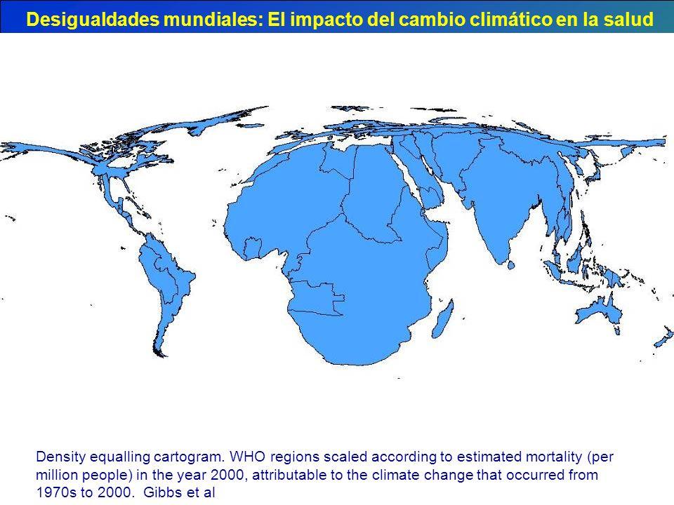 Desigualdades mundiales: El impacto del cambio climático en la salud Density equalling cartogram. WHO regions scaled according to estimated mortality